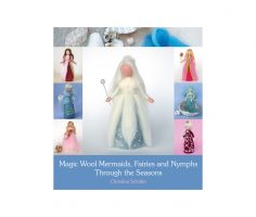 Magic wool mermaids, fairies and nymphs thought the seasons