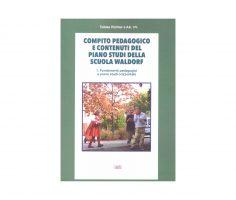 Compito pedagogico della scuola Waldorf vol 1
