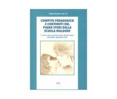 Compito pedagogico della scuola Waldorf vol 2