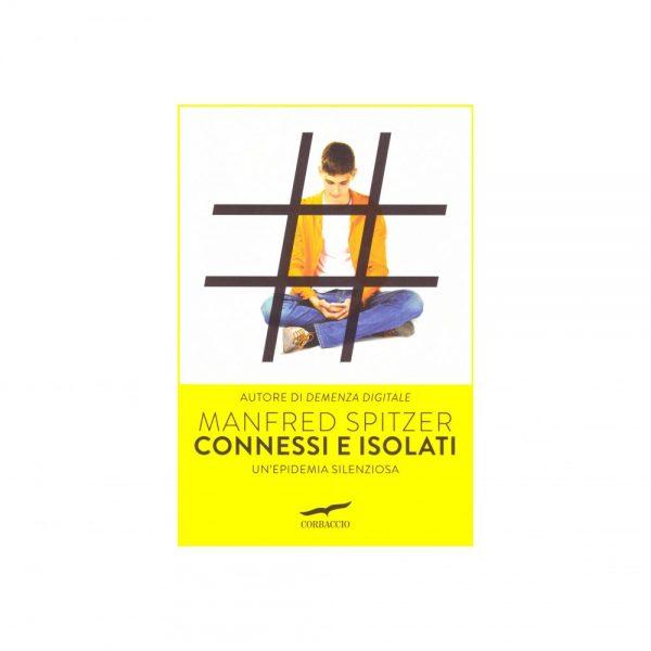Connessi e isolati