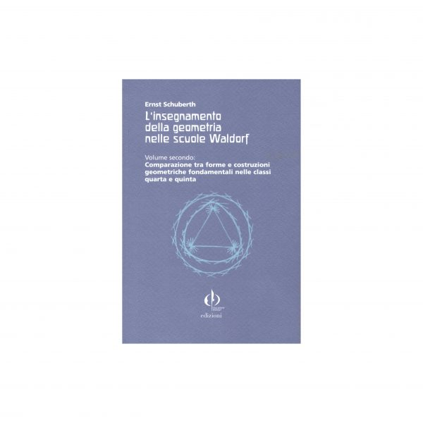 insegnamento della geometria nelle scuole Waldorf vol 2