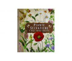 atlante piante selvatiche e infusi