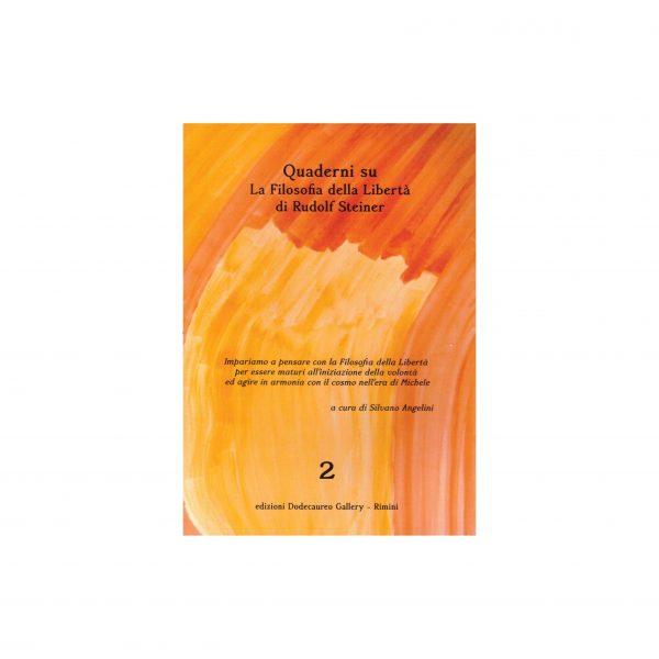 quaderni su la filosofia della libertà