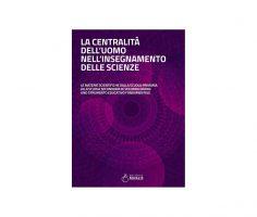 La centralità dell uomo nell insegnamento delle scienze