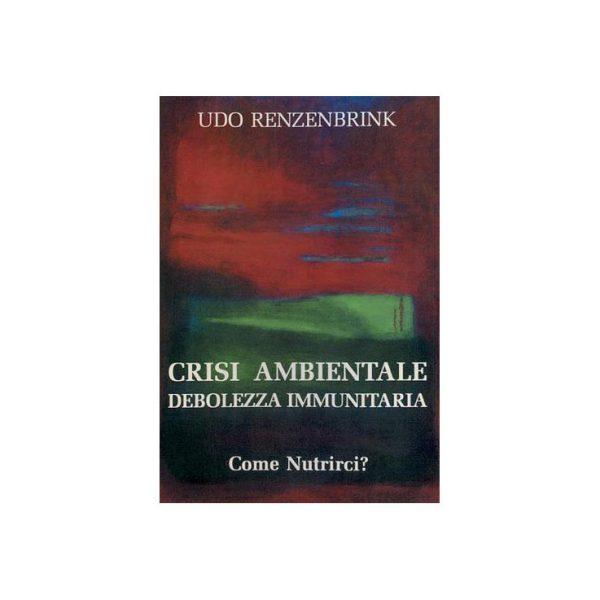 Crisi ambientale - Debolezza immunitaria
