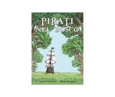 Pirati nel bosco